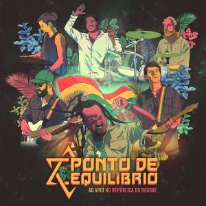 Ponto De Equilíbrio - Ao Vivo No República (2018) [Official Digital Download]