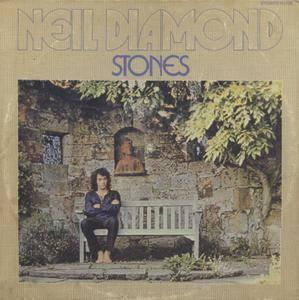 Neil Diamond - Stones (1971) US Pressing - LP/FLAC In 24bit/96kHz