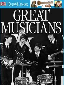 Great Musicians (Eyewitness Books)