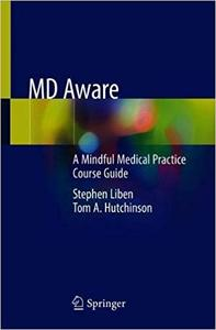 MD Aware: A Mindful Medical Practice Course Guide