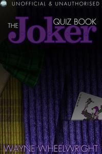 «The Joker Quiz Book» by Wayne Wheelwright