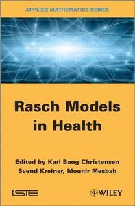 Rasch Models in Health (Repost)