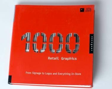 1,000 Retail Graphics: From Signage to Logos and Everything for In-Store