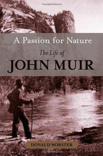 A Passion for Nature: The Life of John Muir (Repost)