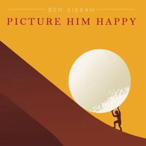 Ben Sidran - Picture Him Happy (2017) [Official Digital Download]