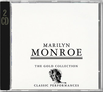 Marilyn Monroe - The Gold Collection: Classic Performances (1997) 2CDs [Re-Up]
