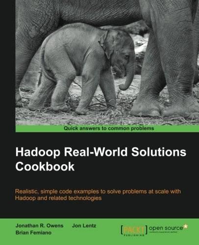 Hadoop Real World Solutions Cookbook