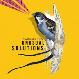Fearless Trio feat. Johannes Ludwig, Simon Nabatov & Fabian Arends - Unusual Solutions (2019)