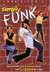 Bob Rizzo's Simply Funk: Learn to Hip Hop Dance
