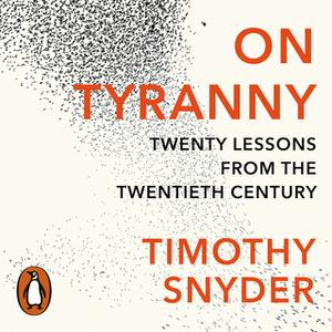 «On Tyranny» by Timothy Snyder