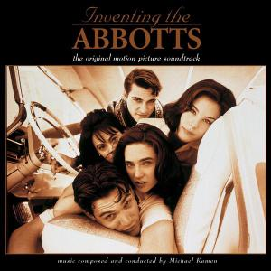 Michael Kamen - Inventing the Abbotts (Original Motion Picture Soundtrack) (1997)