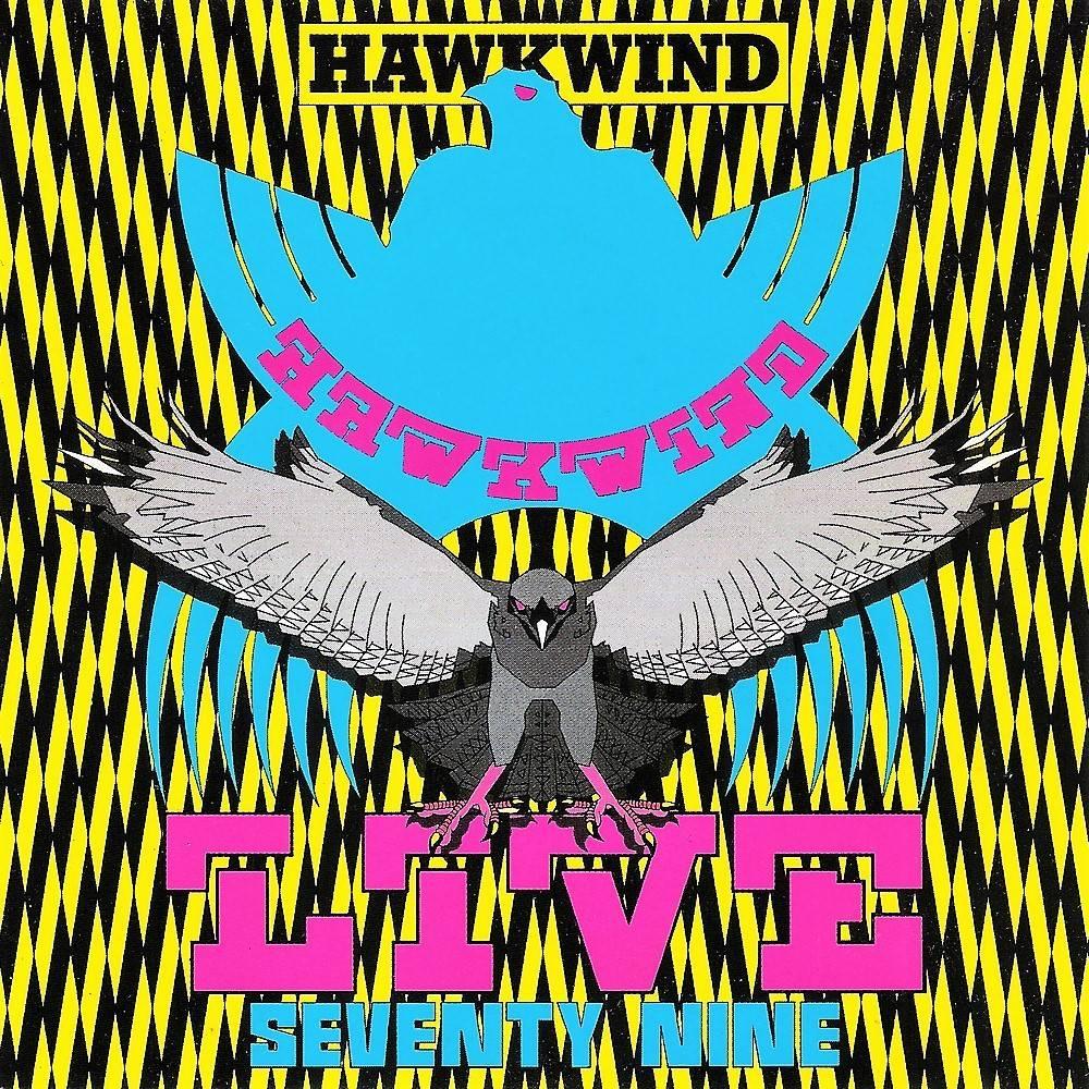 Hawkwind - Live Seventy Nine (1980) [UK 1st Press, 1992]