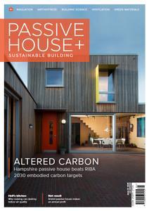 Passive House+ UK - Issue 33 2020