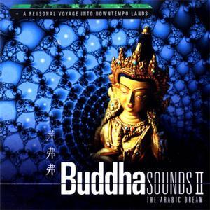 Music: Buddha Sounds 2 - The Arabic Dream