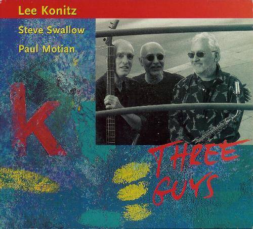 Lee Konitz: Three Guys [1999]