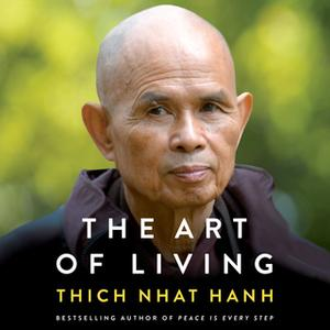 «The Art of Living» by Thich Nhat Hanh