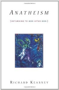 Anatheism: Returning to God After God (Repost)