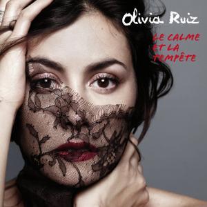 Olivia Ruiz - Le Calme Et La Tempête (2012)
