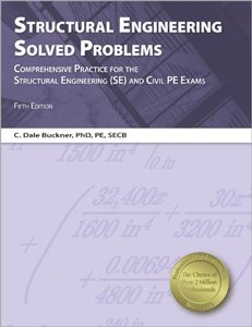 Structural Engineering Solved Problems, Fifth Edition