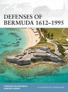 Defenses of Bermuda 1612-1995 (Osprey Fortress 112)
