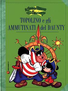 Le Grandi Parodie Disney - Volume 70 - Topolino E Gli Ammutinati Del Daunty