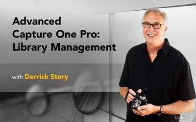 Lynda - Advanced Capture One Pro: Library Management (2017) [repost]