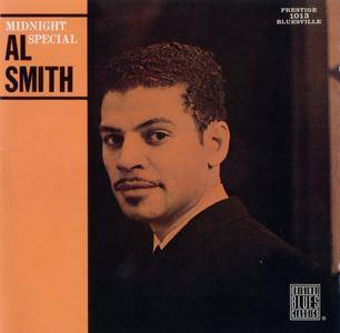 Al Smith - Midnight Special (1960) {Prestige-Bluesville OBCCD-583-2 rel 1996}