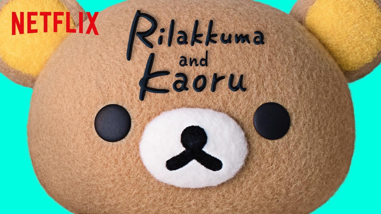 Rilakkuma and Kaoru S01
