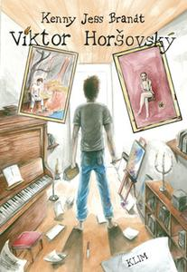 «Viktor Horsovsky» by Kenny Jess Brandt