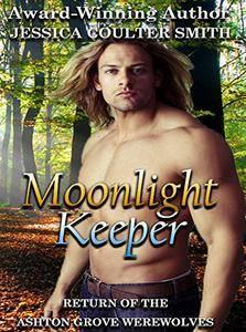 Moonlight Keeper (Return of the Ashton Grove Werewolves Book 1)