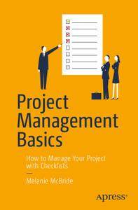 Project Management Basics: How to Manage Your Project with Checklists (Repost)