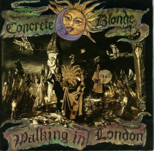 Concrete Blonde - Walking In London (FLAC)