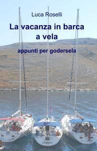 la vacanza in barca a vela