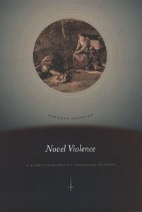 Novel Violence: A Narratography of Victorian Fiction