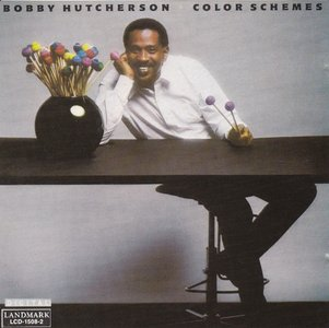 Bobby Hutcherson - Color Schemes (1985) {Landmark Records LCD-1508-2}
