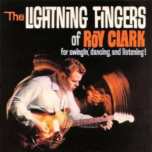 Roy Clark - The Lightning Fingers of Roy Clark (1963) Remastered 1999