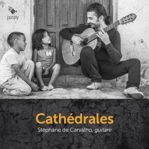 Stéphane de Carvalho - Cathédrales (2019) [Official Digital Download 24/88]