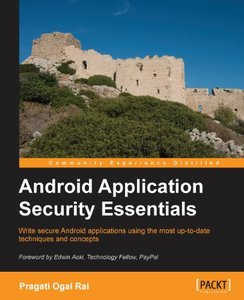 Android Application Security Essentials (repost)