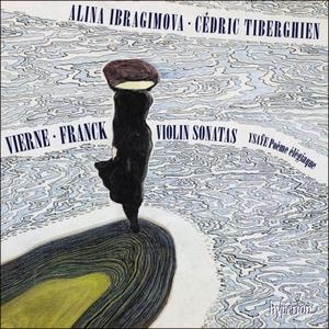 Alina Ibragimova & Cédric Tiberghien - Vierne & Franck: Violin Sonatas (2019)