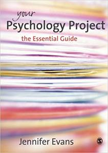 Your Psychology Project: The Essential Guide (Repost)