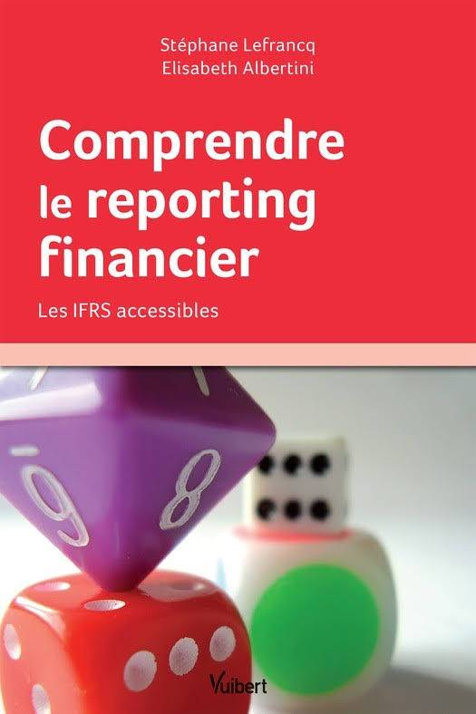 Comprendre le reporting financier : Les IFRS accessibles