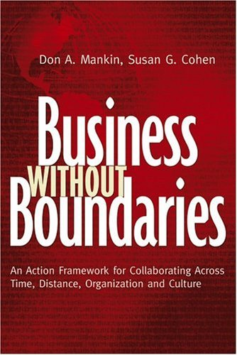 Don Mankin, Susan G. Cohen - Business Without Boundaries: An Action (Repost)