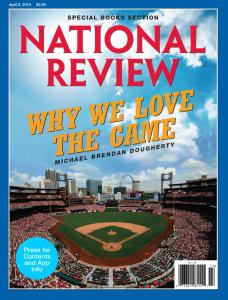 National Review - April 8, 2019