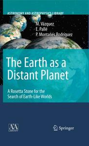 The Earth as a Distant Planet: A Rosetta Stone for the Search of Earth-Like Worlds