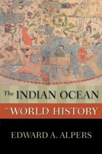 The Indian Ocean in World History (repost)
