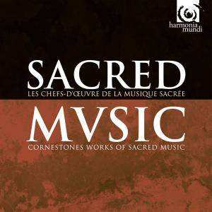 VA - Sacred Music: Cornerstone Works of Sacred Music from the Middle Ages to the 20th Century (2009) (30 CDs Box Set)