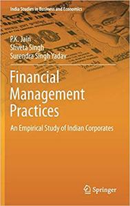 Financial Management Practices: An Empirical Study of Indian Corporates