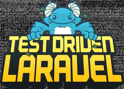 Test Driven Laravel (Updated 11/2018)