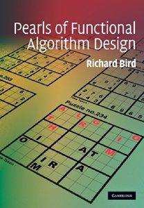 Pearls of Functional Algorithm Design (repost)