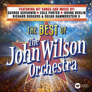 The John Wilson Orchestra - The Best of the John Wilson Orchestra (2018)